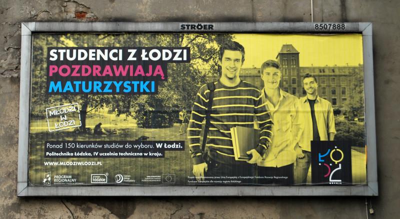 """Billboard kampanii promocyjnej """"Młodzi w Łodzi"""". Fot. Anna Jurek"""